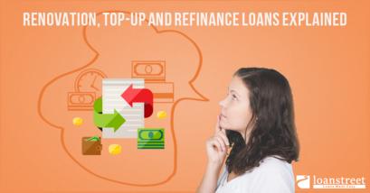 renovation loan, top up loan, refinance loan, renovation, loan