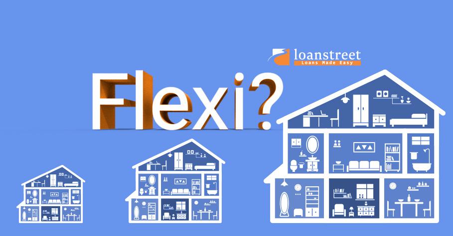 Flexi vs Non-Flexi Property Loan Options