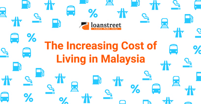The Increasing Cost Of Living In Malaysia