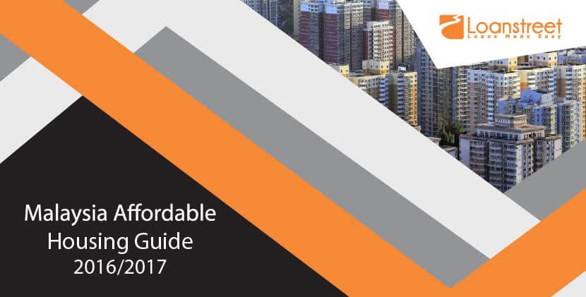Malaysia Affordable Housing Guide 2016/2017 – Part 1