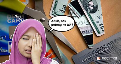 Cancel Kad Kredit Korang Kalau Ada 3 Masalah Ni!